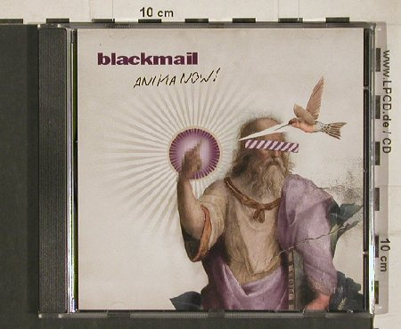 Blackmail: Anima Now!, Blackmail(FFR001CDS), EU, 2011 - CD - 80834 - 7,50 Euro