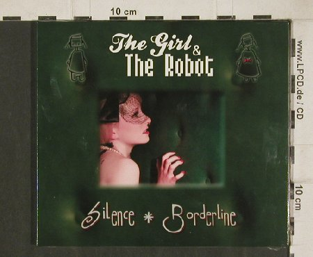 Girl & the Robot: Silence * Borderline,EP,Digi,FS-New, Trisol(TRI 417cd), EU,  - CD - 80965 - 4,00 Euro