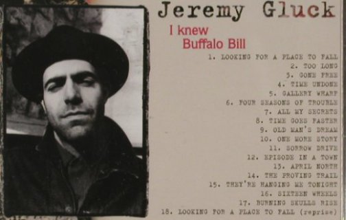 Gluck,Jeremy: I Knew Buffalo Bill, Motor(MOTORcd1001), , 2005 - CD - 81217 - 7,50 Euro