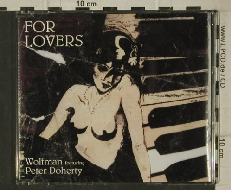 Wolfman  f. Peter Doherty: For Lovers+1+video, RoughTrade(RTRADSCD177), , 2004 - CD5inch - 81389 - 2,50 Euro