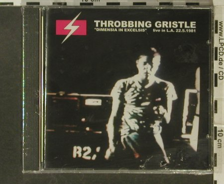 Throbbing Gristle: Dimensia In Excelsis-live L.A.'81, Dossier(9093), D,FS-New, 98 - CD - 90690 - 10,00 Euro