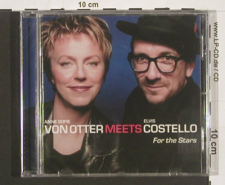 Von Otter,Anne S. & Costello,Elvis: For The Stars, FS-New, D.Gr.(), EU, 01 - CD - 91061 - 10,00 Euro