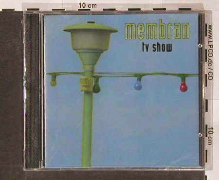Membran: TV Show, FS-New, Cargo(), , 1998 - CD - 91126 - 5,00 Euro