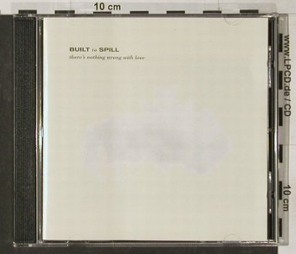 Built To Spill: There's Nothing Wrong With Love, City Slang(EfA 04963-2), D, 1994 - CD - 91695 - 11,50 Euro