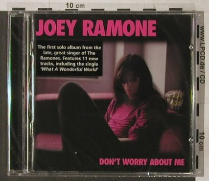 Ramone,Joey: Don't worry about me, FS-New, Sanctuary(SANCD108), UK, 2002 - CD - 91933 - 10,00 Euro