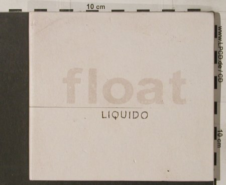 Liquido: Float, Digi, 15 Tr., Nucl.Blast(), D, 2005 - CD - 91986 - 7,50 Euro