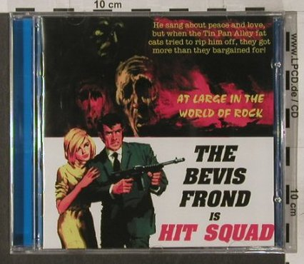 Bevis Frond, the: Hit Squad, FS-New, Woronzow(56), UK, 2004 - CD - 92212 - 10,00 Euro