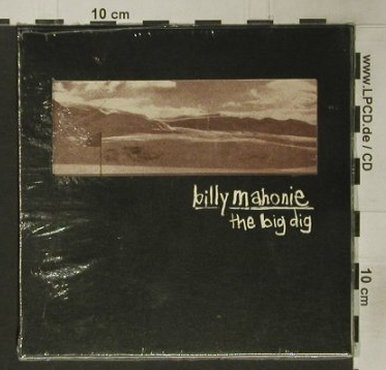 Mahonie,Billy: The Big Dig, Digi, FS-New, Too Pure(Pure94), UK, 1999 - CD - 92368 - 10,00 Euro