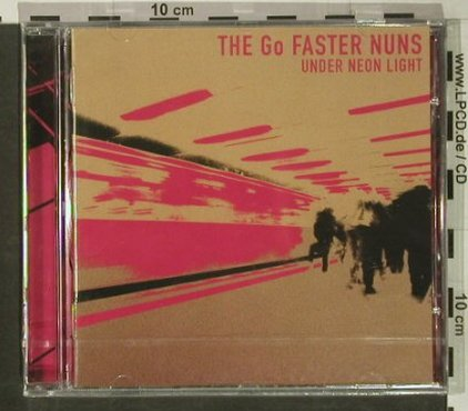 Go Faster Nuns: Under Neon Light, FS-New, Go Kart Rec.(), , 2005 - CD - 92427 - 10,00 Euro