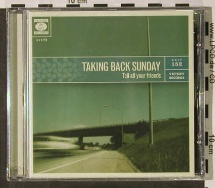 Taking Back Sunday: Tell All Your Friends, FS-New, Victory(VR176), US, 2002 - CD - 92917 - 9,00 Euro