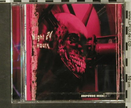 V.A.Night 24 Hours: Triplex...Etack, 10 Tr., FS-New, Inpyde Media(IME 003), , 2003 - CD - 93415 - 7,50 Euro