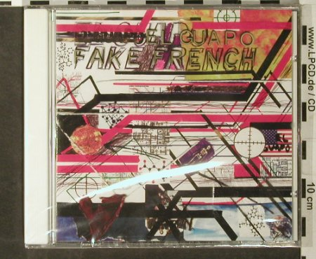 El Guapo: Fake French, FS-New, Dischord(DIS 134), F, 2003 - CD - 93510 - 10,00 Euro