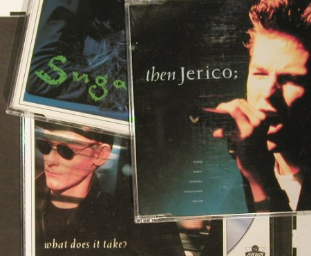 Then Jericho: What does it Takes/SugarBox/BigArea, London(), , 1989 - CD5x3 - 93573 - 5,00 Euro