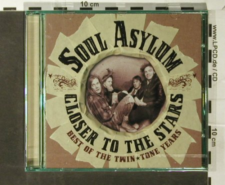 Soul Asylum: Closer To The Stars-Best of Twinton, Ryko(RCD 10842), EU,FS-New, 2006 - CD - 93697 - 10,00 Euro