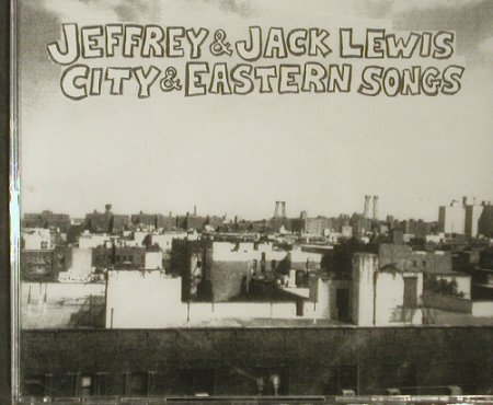 Jeffrey & Jack Lewis: City & Eastern Songs, FS-New, RTD(), , 2005 - CD - 93709 - 11,50 Euro