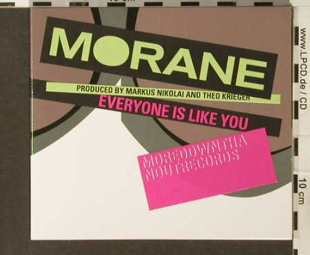 Morane: Everyone Is Like You, Digi, MoreDownThanOut(), , 2005 - CD - 94005 - 11,50 Euro