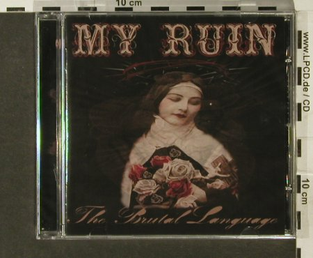 My Ruin: The Brutal Language, FS-New, Rovena(), UK, 2005 - CD - 94130 - 11,50 Euro
