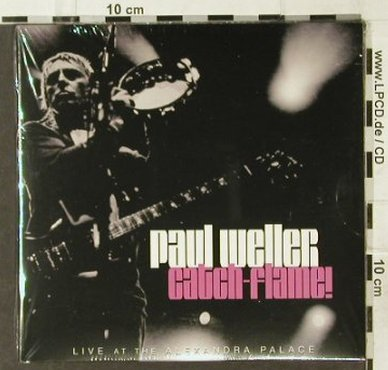 Weller,Paul: Catch-Flame! Live.., Digi, FS-New, V2(), EC, 2006 - 2CD - 94552 - 12,50 Euro