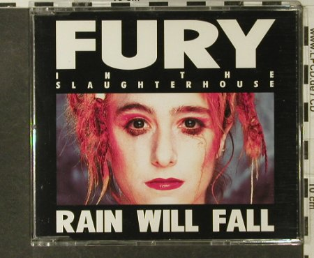 Fury In The Slaughterhouse: Rain Will Fall+3, SPV(055-88383), D, 1990 - CD5inch - 95187 - 5,00 Euro