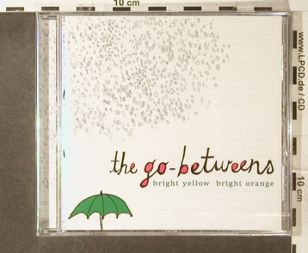 Go-Betweens: Bright Yellow Bright Orange-FS-New, Clearspot(), D, 2003 - CD - 95397 - 10,00 Euro