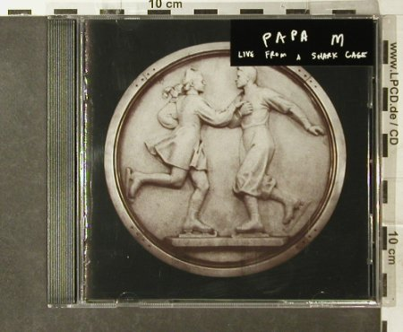 Papa M: Live from a Shark Cage, Domino(WIGcd71), EU, 1999 - CD - 95400 - 10,00 Euro