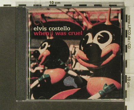 Costello,Elvis: When I Was Cruel, Island(586 775-2), EU, 2002 - CD - 95567 - 11,50 Euro