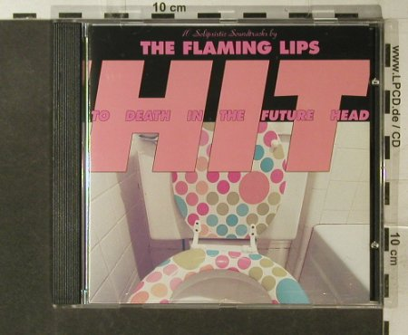 Flaming Lips,The: Hit To The Death In The Future Head, WB(), D, 1992 - CD - 95743 - 10,00 Euro