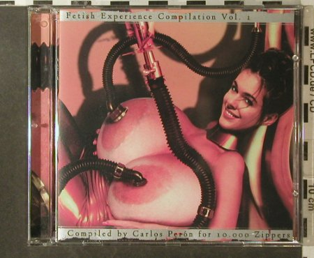 Peron,Carlos: Fetish Experience Compilation Vol.1, 10.000 Zippers(), D, V.A., 1998 - CD - 95926 - 15,00 Euro