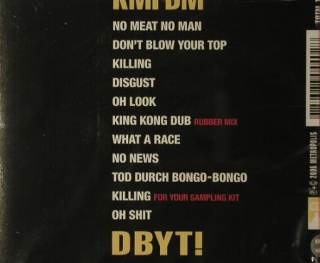 KMFDM: Don't Blow Your Top,FS-New, Metropolis(MET 440), USSA, 2006 - CD - 96129 - 10,00 Euro