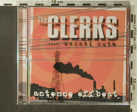 Clerks  f. Wasabi Sute: Antenne Offbeat, FS-New, Wolverine(WRR 132), A, 2005 - CD - 96269 - 10,00 Euro