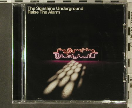 Sunshine Underground: Raise the Alarm, FS-New, City Rockers(), , 2006 - CD - 96333 - 10,00 Euro