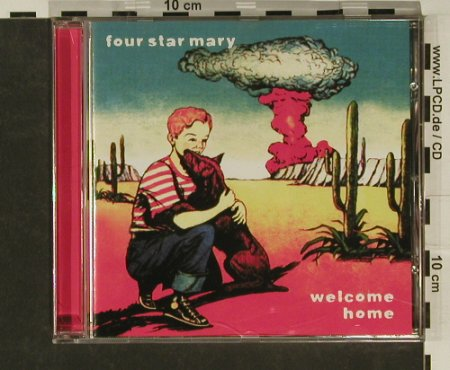 Four Star Mary: Welcome Home, Spitfire(spitCD243), D, 02 - CD - 97089 - 4,00 Euro