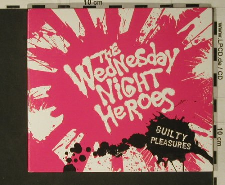 Wednesday Night Heroes,The: Guilty Pleasures, Digi, BYO Rec.(BYO 116), US, 2007 - CD - 97284 - 7,50 Euro
