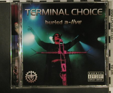 Terminal Choice: Buried A-Live, Out Of Line(OUT 085), D, 2002 - CD - 98352 - 7,50 Euro