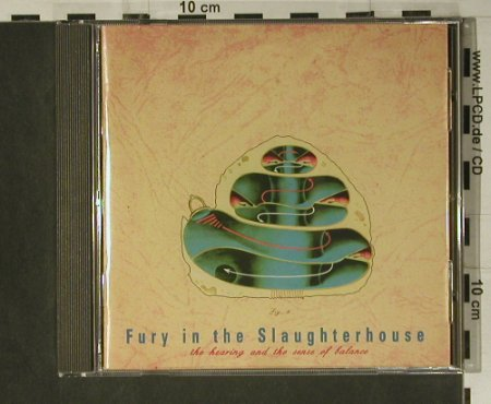 Fury In The Slaughterhouse: The Hearing & Sense Of Balace, SPV(), D, 1995 - CD - 98596 - 10,00 Euro