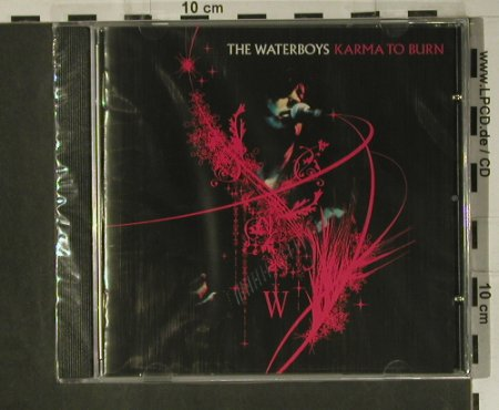 Waterboys: Karma to Burn,live Britain, FS-New, Puck Rec.(4), UK, 2005 - CD - 98654 - 14,00 Euro