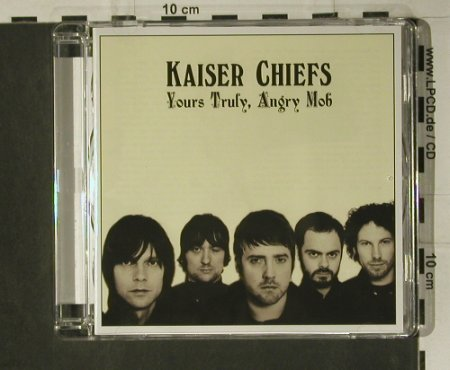 Kaiser Chiefs: Yours Truly,Angry Mob, B-Unique(), EU, 2007 - CD - 98717 - 10,00 Euro