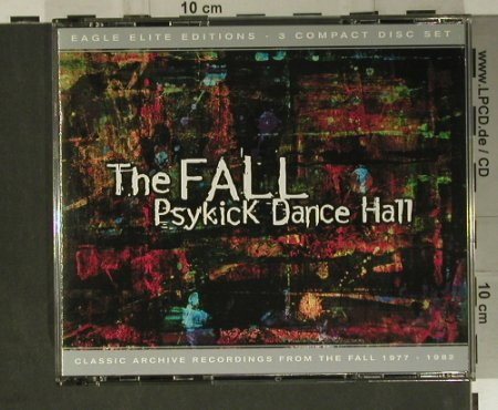 Fall, The: Psykick Dance Hall, Eagle(291-2), EU, 2000 - 3CD - 98811 - 14,00 Euro