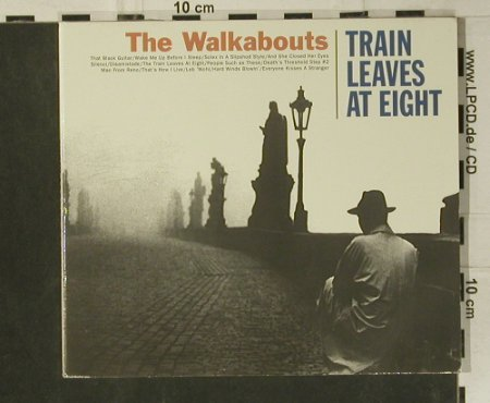 Walkabouts: Train Leaves At Eight, Digi, Glitterhouse(GRCD 490), D, 2000 - CD - 99114 - 7,50 Euro