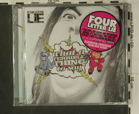 Four Letter Lie: What a Terrible Thing to Say,FS-New, Victory(VR410), US, 2008 - CD - 99189 - 10,00 Euro