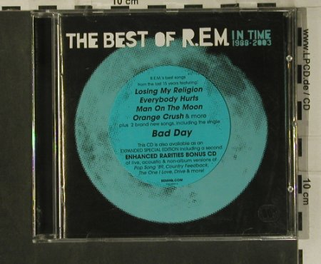 R.E.M.: The Best Of-In Time 1988-2003,18Tr., WB(), D, 2002 - CD - 99200 - 10,00 Euro