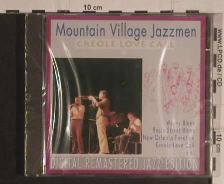 Mountain Village Jazzmen: Creole Love Call, FS-New, Pastels(20.1644), D, 1995 - CD - 99587 - 10,00 Euro