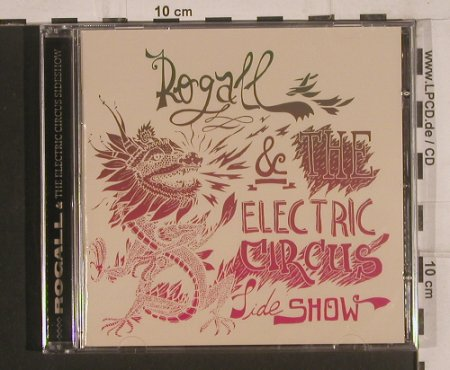 Rogall & Electric Circus Sideshow: Same, Pefect Toy Rec.(), EU, 2008 - CD - 99640 - 10,00 Euro