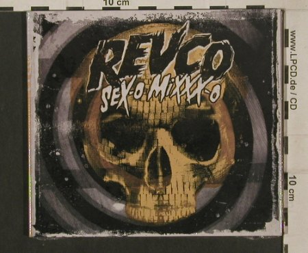 Revolting Cocks: Sex-O MIXXX-O, Digi, FS-New, 13th Planet Records(THP 015), EU, 2009 - CD - 99999 - 10,00 Euro