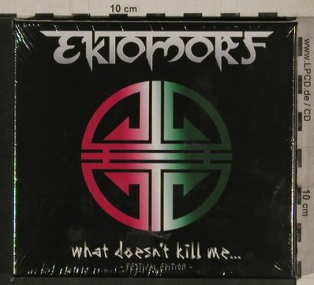 Ektomorf: What Doesn't Kill Me,Digi,Festiv.Ed, AMF(AMF250-3), FS-New, 2010 - 2CD - 80747 - 10,00 Euro