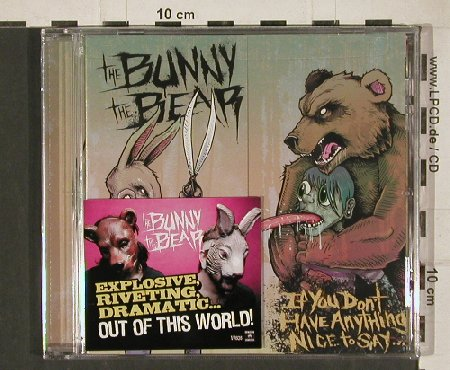 Bunny The Bear -the: If You don't have anything..., Digi, Victory(VR636), US, 2011 - CD - 80836 - 10,00 Euro