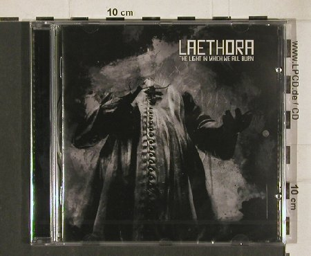 Laethora: The Light in Which We All Burn, Unruly Sounds(), FS-New, 2010 - CD - 80841 - 5,00 Euro