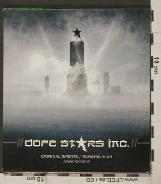Dope Stars Inc.: Criminal Intents/Morning Star, Digi, Trisol(TRI 312), EU, FS-New, 2009 - CD - 81150 - 7,50 Euro