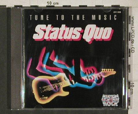 Status Quo: Tune To The Music,14Tr.,MasterORock, Ariola(291 008-200), D,  - CD - 81337 - 5,00 Euro