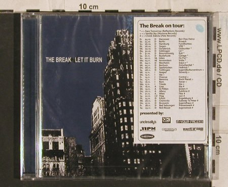 Break,The: Let It Burn, 6Tr., FS-New, MakeMyDay(MMD010), D, 2003 - CD - 83537 - 7,50 Euro